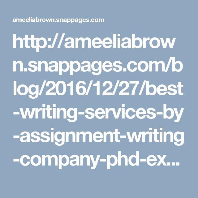 Best assignment writing service
