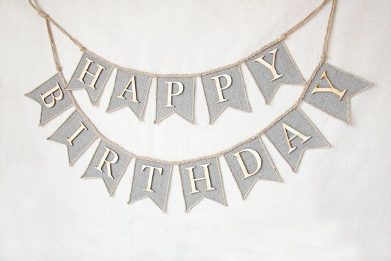 Hey, I found this really awesome Etsy listing at https://www.etsy.com/listing/227675475/happy-birthday-banner-burlap-happy
