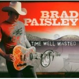 Time Well Wasted (Audio CD)By Brad Paisley