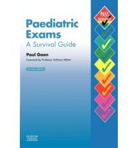 Paediatric Exams A Survival Guide (MRCPCH Study Guides) By (author) Paul Gaon