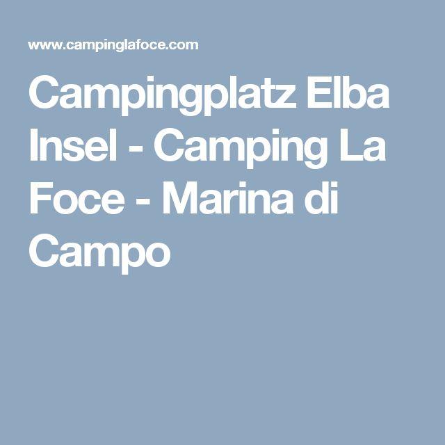 Campingplatz Elba Insel - Camping La Foce - Marina di Campo