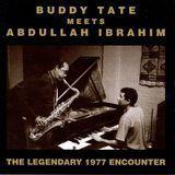 Buddy Tate Meets Abdullah Ibrahim: The Legendary Encounter [CD]