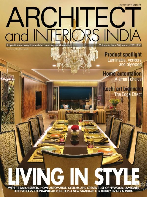 Architect and Interiors India January 2015 Issue have content related to home automation systems and creative use of plywood, laminates and veneers.  http://ebuild.in/january-2015-architect-and-interiors-india