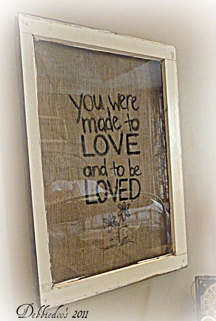 Burlap and vintage picture frame {You were made to love} -