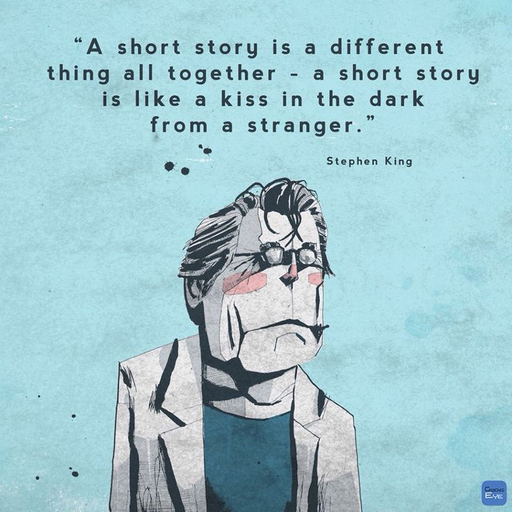 Great quote from Stephen King. Short stories are great!