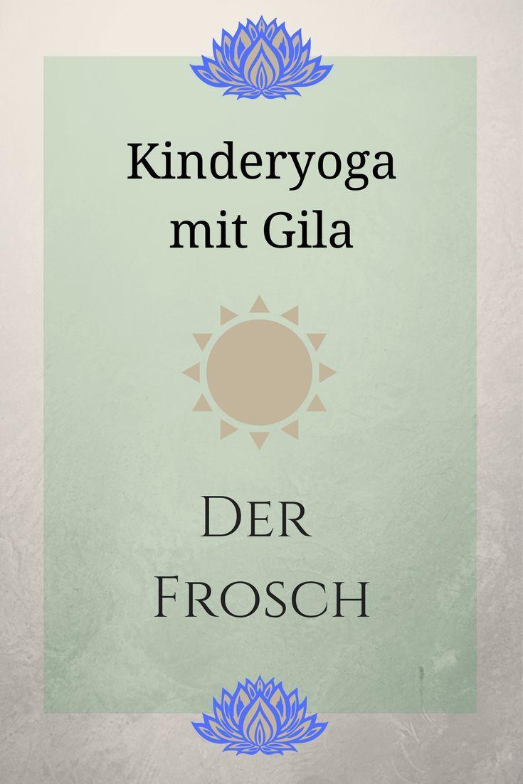 Kinderyoga mit Gila - Der Frosch - ideas4parents.com