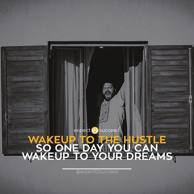 """""""Wake Up! Jump out of Bed! Yes, I mean Jump! It's time to Hustle, Grind and Work for your dreams! I don't care if you don't feel like it or if you're feeling tired or anxious about life...Get Up and Get To Work! Nobody cares if you don't feel like it or if it's all too hard or overwhelming...that's make believe and just another story you keep telling yourself so you don't have to produce anything or get results...maybe you should just be honest with yourself and tell it how it is.....You're…"""