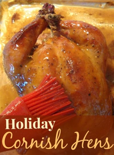 Holiday Cornish Hens - so easy and so elegant!  Perfect for a holiday party!