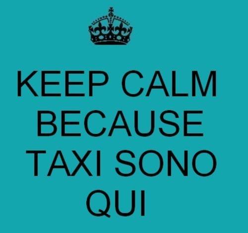 taxi sono qui <3