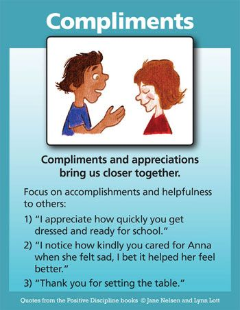 Positive Discipline: Compliments Create a Positive Atmosphere in Homes and Classrooms