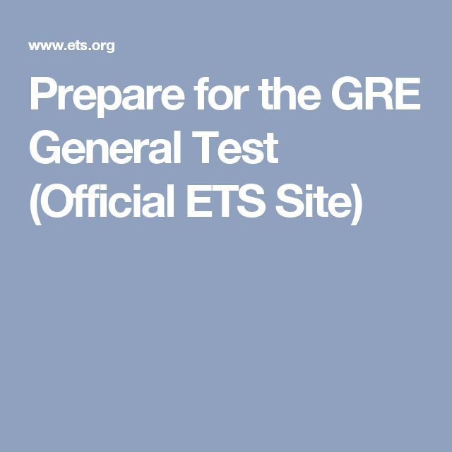 Prepare for the GRE General Test  (Official ETS Site)