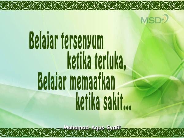 Belajar tersenyum ketika terluka, belajar memaafkan ketika sakit