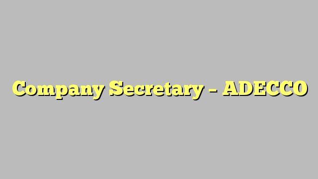 Company Secretary - ADECCO