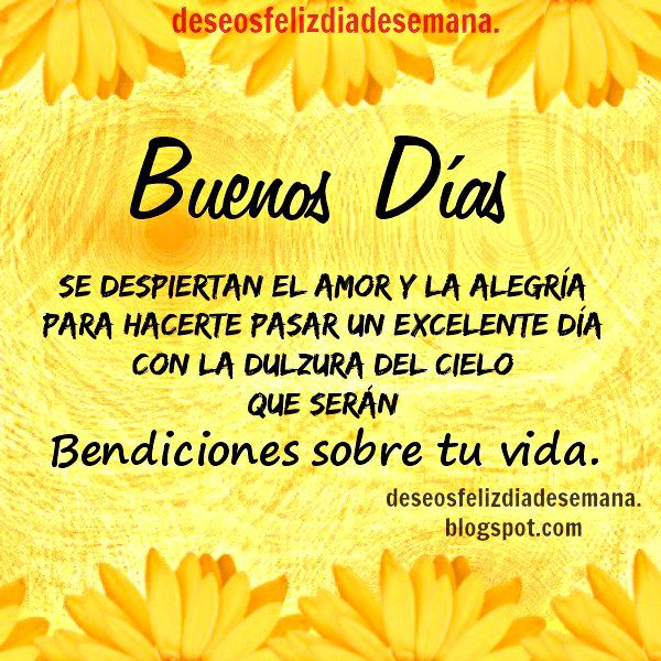Good Morning Mi Amor Images : Best buenos d�as images on pinterest good day quotes