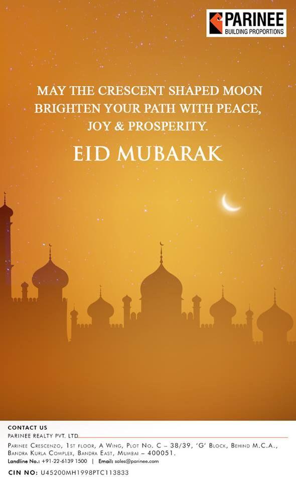 Parinee Realty Wishes You All Eid Mubarak Ramadaneid2018 Eidulfitr Festival Celebration Occasion Divine Auspicious Ramazan