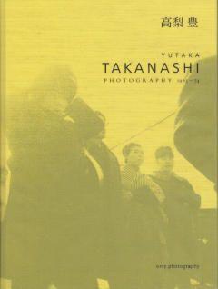 http://www.josefchladek.com/book/takanashi_yutaka_-_photography_1965_-_74