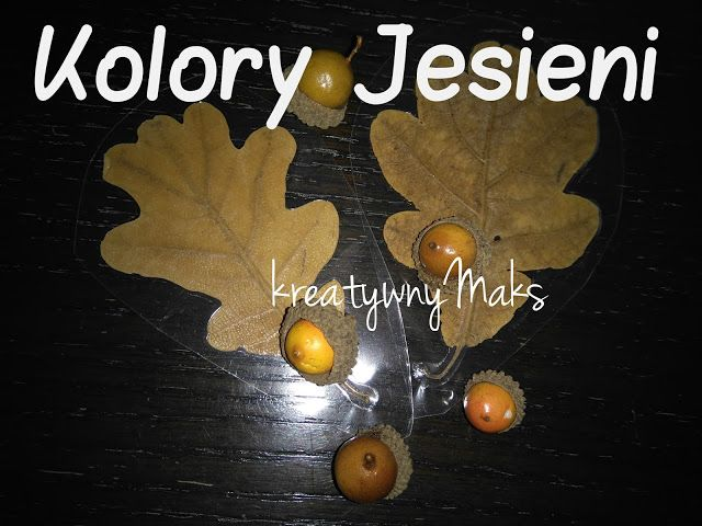 kreatywnyMaks: Kolory Jesieni