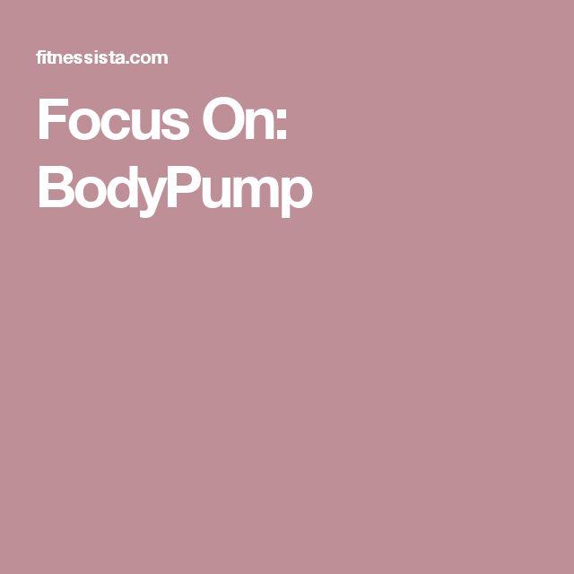 Focus On: BodyPump