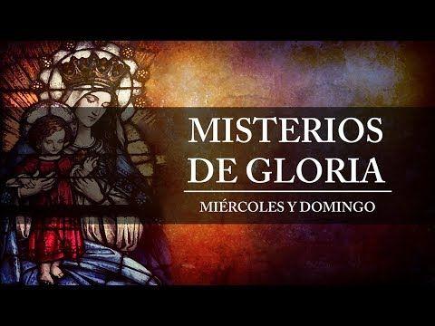 MI RINCON ESPIRITUAL: Santo Rosario en Video - Misterios de Gloria - Mié...