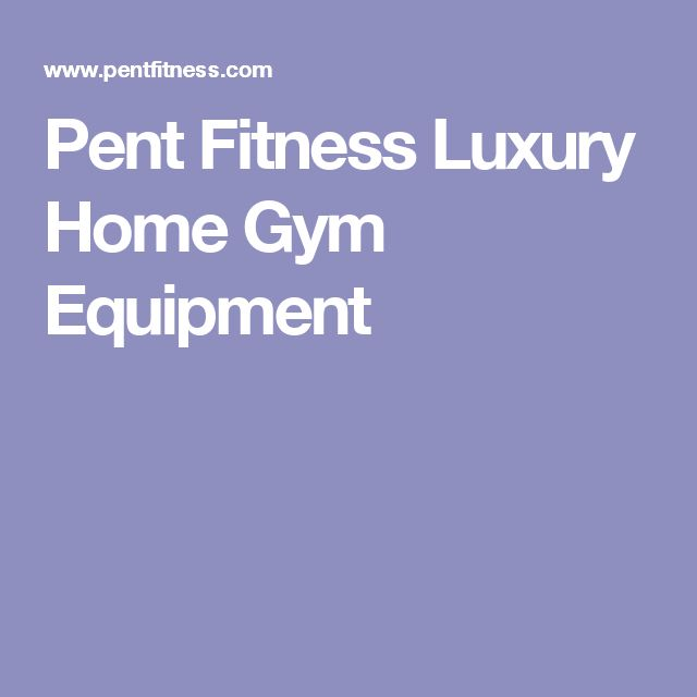 Luxury Home Gym: Best 25+ Home Gym Equipment Ideas On Pinterest