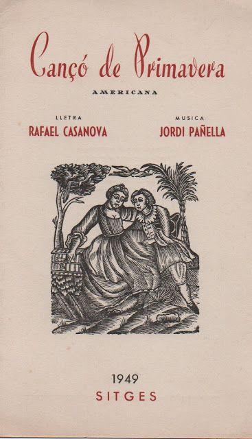 Anna Jorba Ricart. Música y cultura. Arte: Cançó de primavera Americana Letra de Rafael Casan...