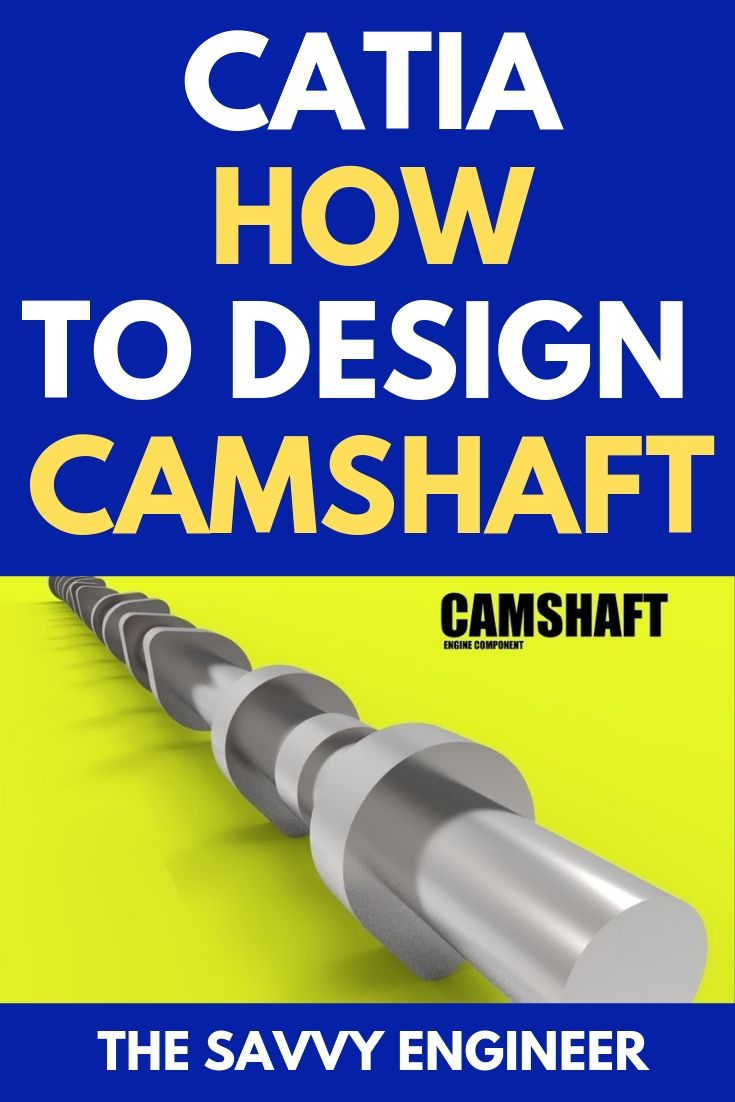 Catia Basic Free Online Training How To Design Camshaft Car Engine Step 10 Engineering Solidworks Tutorial Online Training