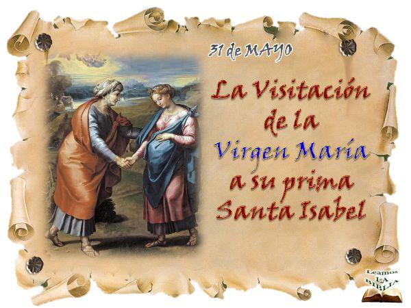 Leamos la BIBLIA: La Visitación de la Virgen María a su prima Santa ...
