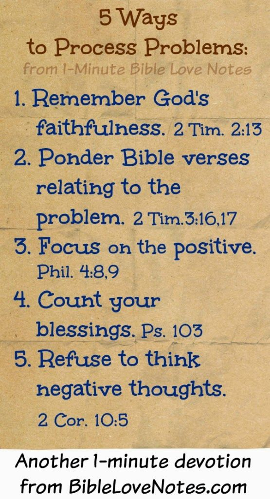 This 1-minute devotion discusses 5 Ways to Process Problems with Bible references