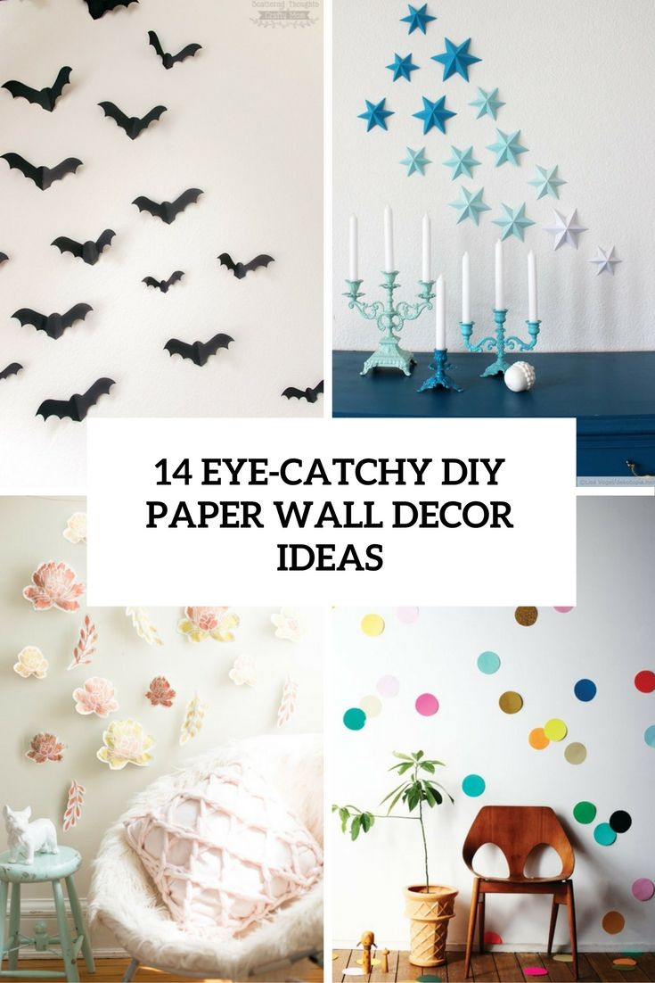 14 Eye Catchy Diy Paper Wall Decor Ideas Paper Wall Decor Paper