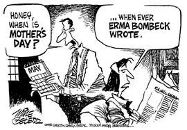 Tribute to Erma Bombeck - Queen of Housewife Humor