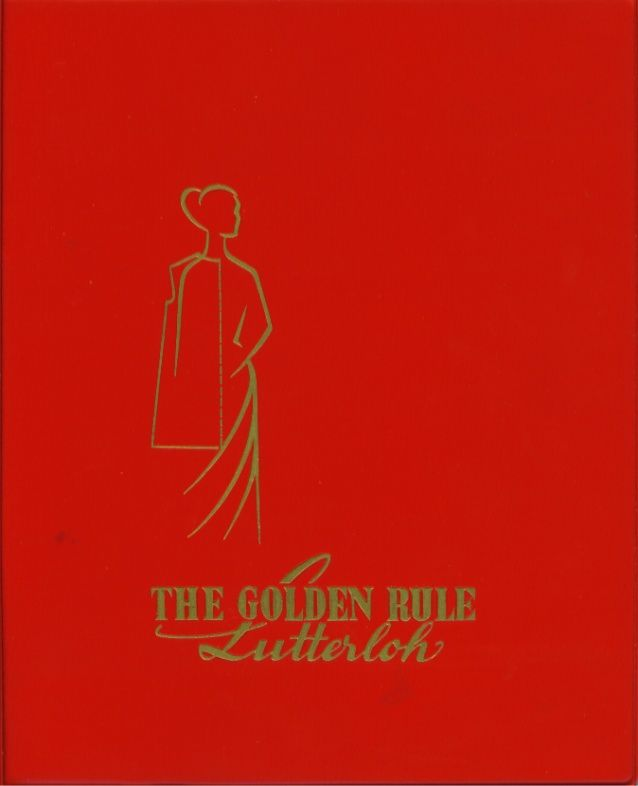 The Golden Rule  A manual showing method of self-instruction on cutting out patterns for all types of garments (both outer...