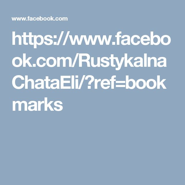 https://www.facebook.com/RustykalnaChataEli/?ref=bookmarks