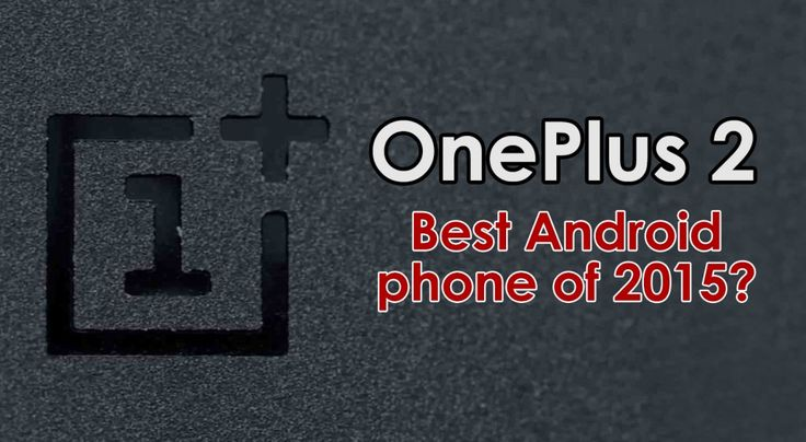 10 reasons why the OnePlus 2 could be the best Android of the year