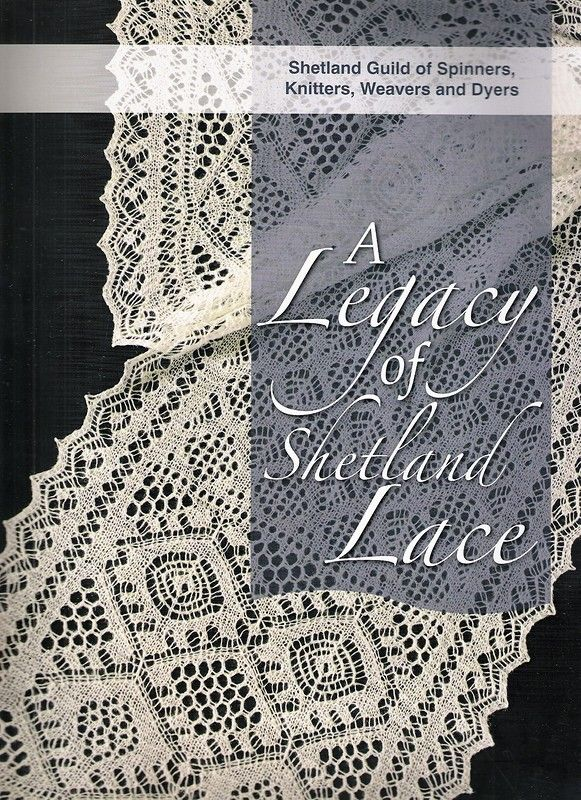 http://www.passionforum.ru/posts/42308-legacy-of-shetland-lace.html