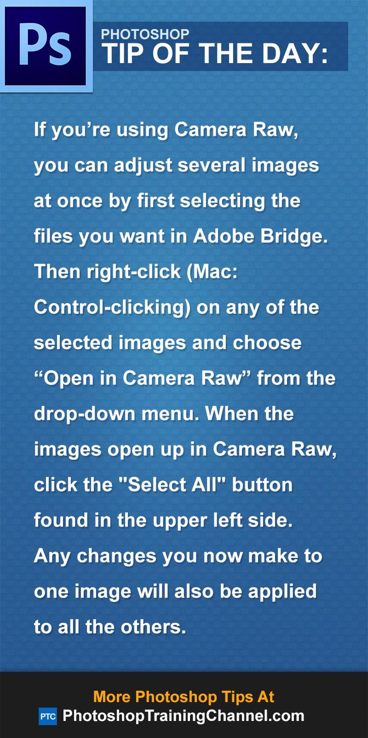 If you're using Camera Raw, you can adjust several images at once by first selecting the files you want in Adobe Bridge. Then right-click (Mac: Control-clicking) on any of the selected images and choose 'Open in Camera Raw' from the drop-down menu. When the images open up in Camera Raw, click the 'Select All' button found in the upper left side.  Any changes you now make to one image will also be applied to all the others.