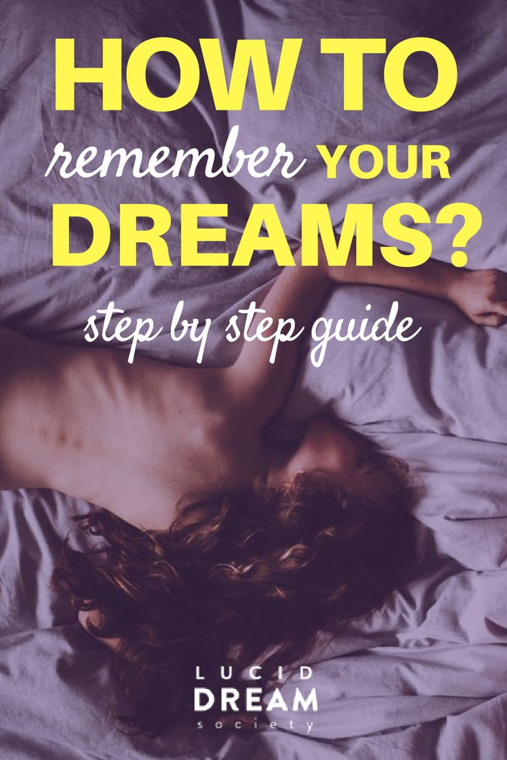 0e497756546 Top 10 Proven And Quick Ways To Remember Your Dreams Better (2018 ...