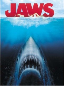 Jaws......don't go in the water!
