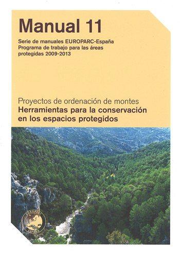 Herramientas para la conservación en los espacios protegidos.   L/Bc 630*1 HER   http://almena.uva.es/search~S1*spi/?searchtype=t&searcharg=Herramientas+para+la+conservaci%C3%B3n+en+los+espacios+protegidos&searchscope=1&SORT=D&extended=0&searchlimits=&searchorigarg=tsanidad+forestal