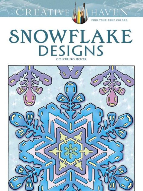 Creative Haven Snowflake Designs Coloring Book By A G Smith