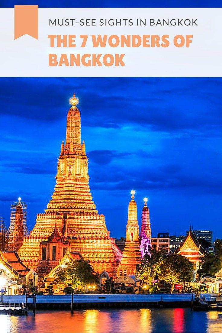 The 7 Wonders of Bangkok