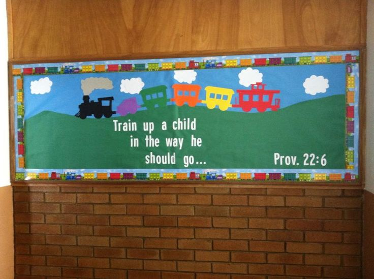 Classroom Unity Ideas : Train up a child christian bulletin boards done