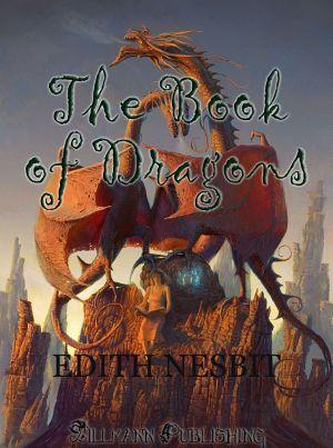 The Book of Dragons Edith Nesbit