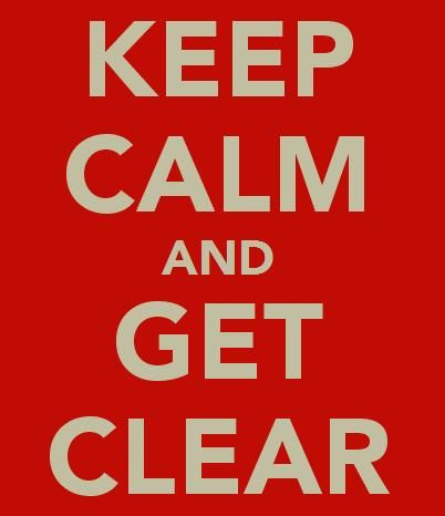 Image result for STAY CALM ITS ABOUT TO GET CLEAR