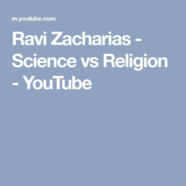 Ravi Zacharias - Science vs Religion - YouTube