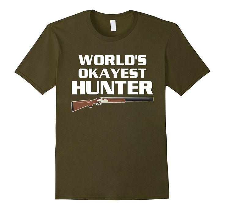World's Okayest Hunter Sport Hunting Season Hunt T-Shirt