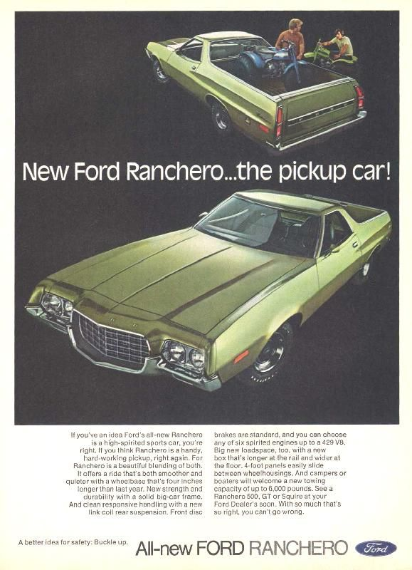 Ford magazine ads from 1970s New Ford Ranchero... the pickup car ...