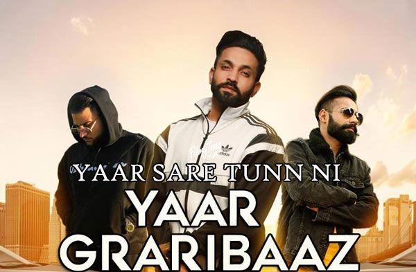 Yaar Graribaaz Lyrics Dilpreet Dhillon Mp3 Song Download Songs Songs 2017