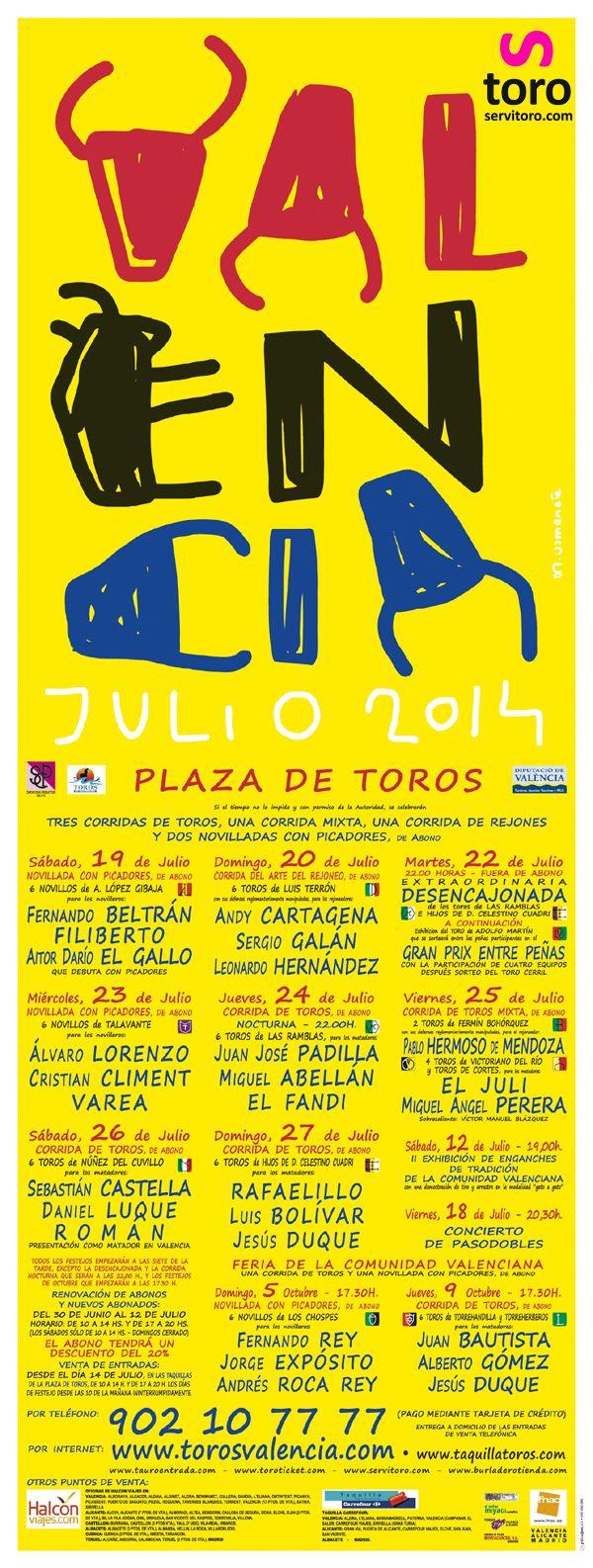 Feria de #Valencia Julio 2014. Compre sus entradas: http://www.servitoro.com/Entradas-Toros-Valencia.html