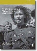 Wojna nie ma w sobie nic z kobiety. Książka audio CD