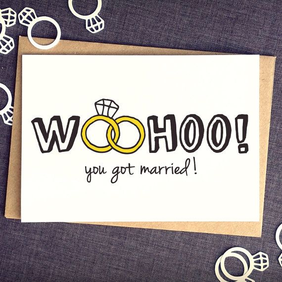 Woohoo! You Got Married! Wedding Greeting Card